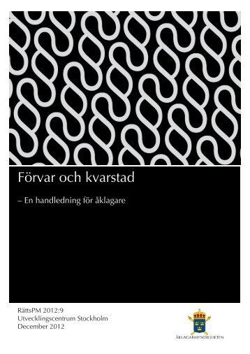 RättsPM 2012_9 Förvar och kvarstad.pdf