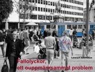 ett ouppmärksammat problem. Lennart Adolfsson - FOT