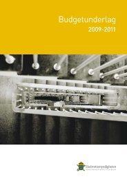 Budgetunderlag för 2009 - 2011 - Ekobrottsmyndigheten
