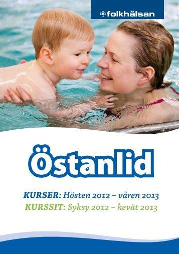 KURSER: Hösten 2012 – våren 2013 KURSSIT: Syksy ... - Folkhälsan