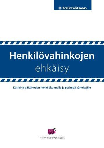 Käsikirja päiväkotien henkilökunnalle ja ... - Folkhälsan