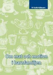 Om mat och motion i barnfamiljer - Folkhälsan