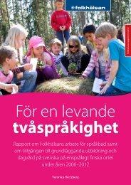 För en levande tvåspråkighet – rapport om Folkhälsans arbete för ...