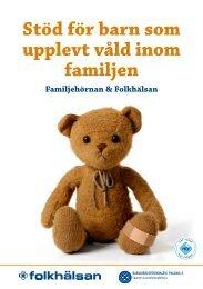 Stöd för barn som upplevt våld inom familjen - Folkhälsan