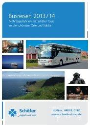 Busreisen 2013 / 14 - Schäfer Tours