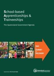 School-based Apprenticeships and Traineeships - The Queensland ...