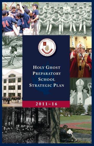 Strategic Plan 2011-2016 - Holy Ghost Preparatory School