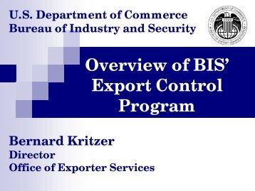 Overview of BIS' Export Control Program