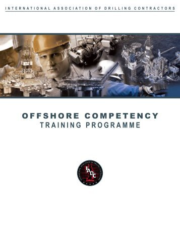 Offshore Competency Training Programme - Revision 010 - 2 ... - IADC