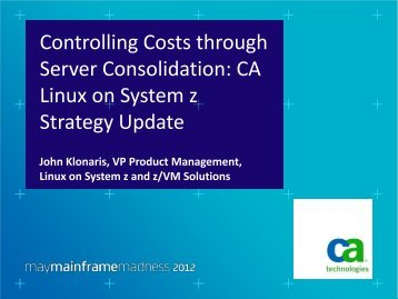 zLinux MMM 2012 Controlling Costs Server ... - VMworkshop.org