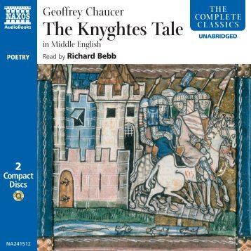 The Knyghtes Tale - Naxos Spoken Word Library
