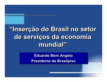 """""""Inserção do Brasil no setor de serviços da economia mundial ..."""