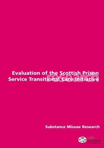 Evaluation of the Scottish Prison Service Transitional Care Initiative