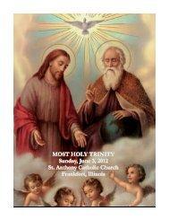 MOST HOLY TRINITY Sunday, June 3, 2012 St. Anthony Catholic ...