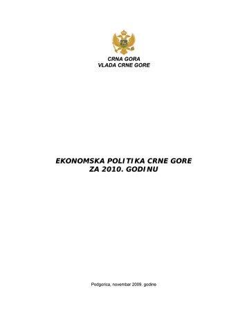 ekonomska politika crne gore za 2010. godinu - Vlada Crne Gore