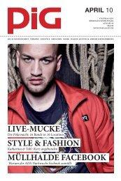 LIVE-MUCKE STYLE & FASHION MÃœLLHALDE ... - PIGmagazin