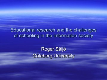 Educational research and the challenges of schooling in the ...
