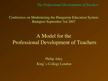 A Model for the Professional Development of Teachers