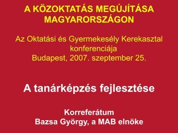 Bazsa György: A közoktatás megújítása Magyarországon - Oktatási ...