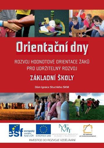 rozvoj hodnotové orientace žáků pro udržitelný rozvoj - Dům Ignáce ...