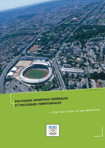 Politiques sportives fédérales et politiques territoriales : Etat des ...