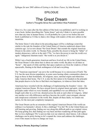 The Great Dream - Getting to the Better Future: A Matter of ...