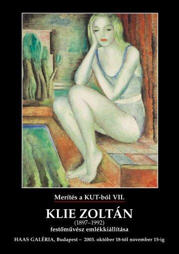 Merítés a KUT-ból VII. - Klie Zoltán - Haas-Galéria