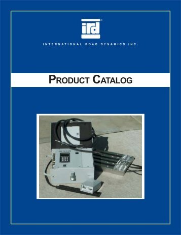PRODUCT CATALOG - International Road Dynamics Inc.