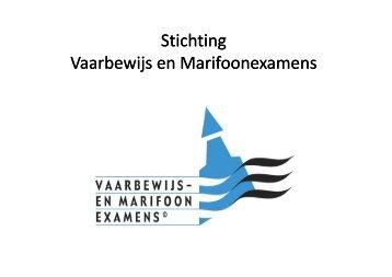 Presentatie stichting Vaarbewijs en Marifoonaxamen