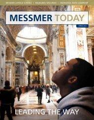 MESSMER TODAY - Messmer Catholic Schools