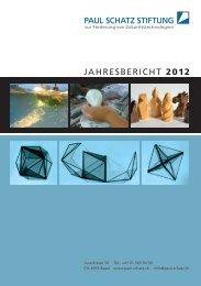 JAHRESBERICHT 2012 - Paul Schatz Stiftung