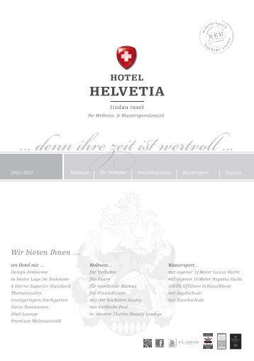 Denn Ihre Zeit Ist Wertvo - Hotel Helvetia