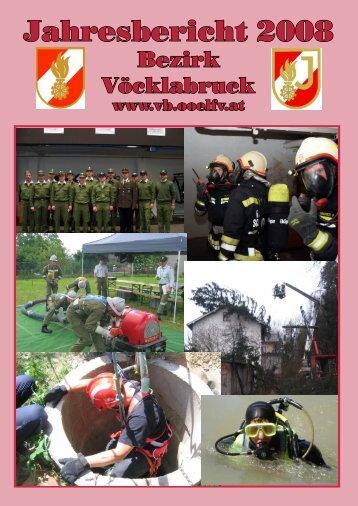 Jahresbericht 2008 - Bezirksfeuerwehrkommando Vöcklabruck