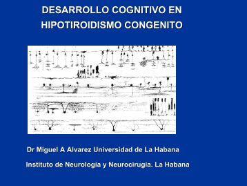 Desarrollo cognitivo en Hipotiroidismo Congénito. #14 - aecne
