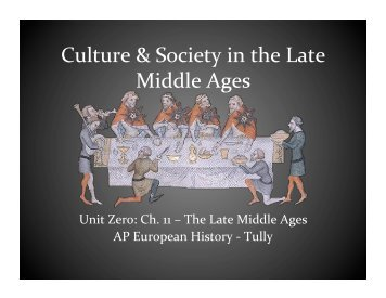 Culture & Society in the Late Middle Ages