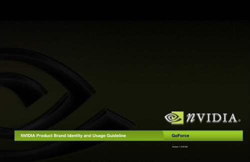 NVIDIA Product Brand Identity and Usage Guideline Goforce