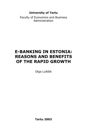 importance of and benefits of e banking The importance of the internet to users' banking needs relates to the advantages that accrue to the users of the technology in question according to rogers.