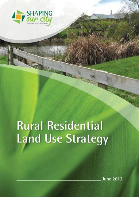 Rural Residential Land Use Strategy - Palmerston North City Council