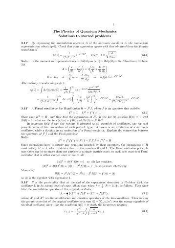 The Physics of Quantum Mechanics Solutions to starred problems