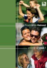 La Province de Hainaut proche de vous !