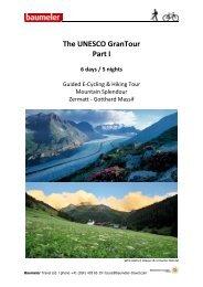 The UNESCO GranTour Part I - Baumeler Travel