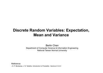 Discrete Random Variables: Expectation, Mean and ... - Berlin Chen