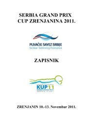 serbia grand prix cup zrenjanina 2011. zapisnik - Plivački savez Srbije