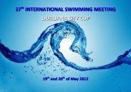 37th INTERNATIONAL SWIMMING MEETING LJUBLJANA CITY CUP