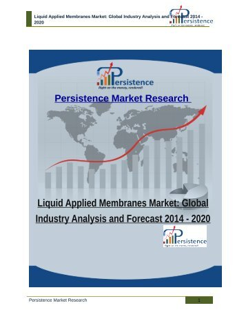 Liquid Applied Membranes Market: Global Industry Analysis and Forecast 2014 - 2020