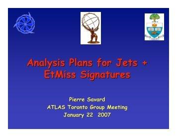 Analysis Plans for Jets + EtMiss Signatures - University of Toronto ...