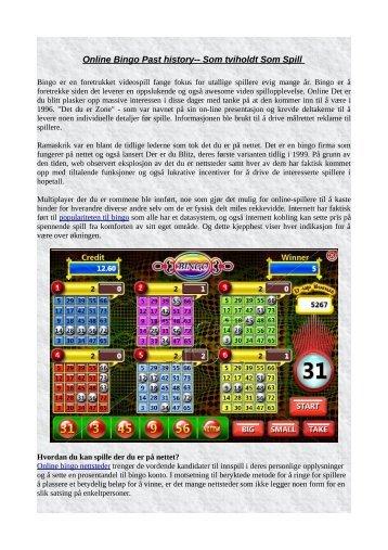 Online Bingo Past history-- Som tviholdt Som Spill