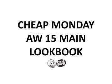 CHEAP MONDAY AW 15 MAIN StockBuy LOOKBOOK