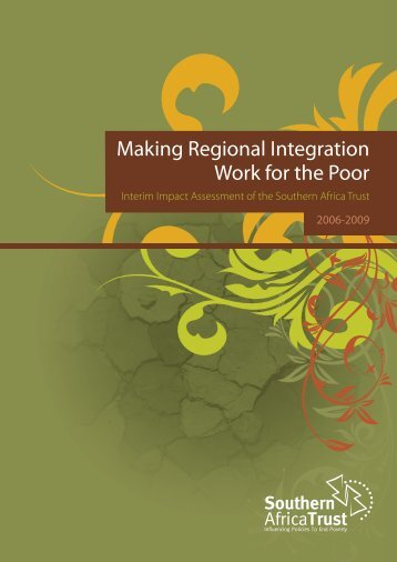 Making Regional Integration Work for the Poor - Southern Africa Trust
