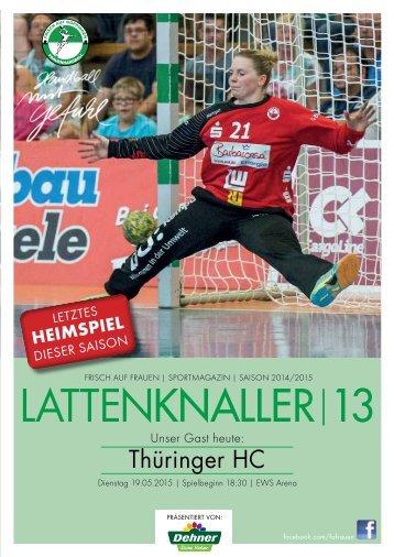 LATTENKNALLER|13 - GAST: Thüringer HC - 19.05.2015 - SAISON 2014/2015